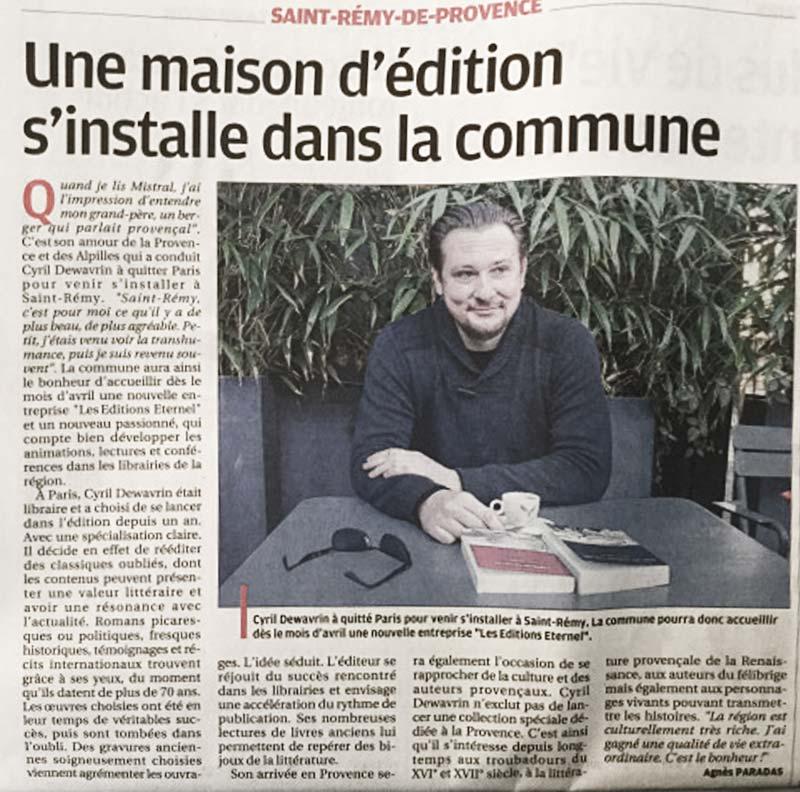 Cyril Dewavrin présente les Éditions Éternel, dans un article, dans La Provence.