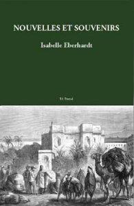 Nouvelles et souvenirs d'Isabelle Eberhardt aux Éditions Éternel.