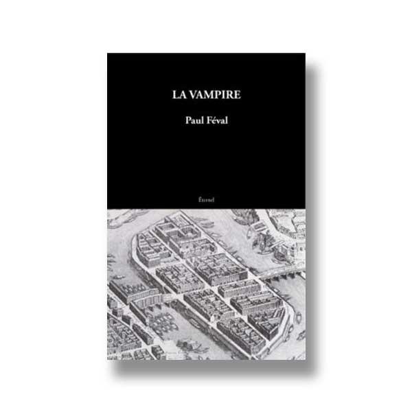 La Vampire de Paul Féval